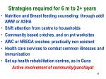 strategies required for 6 m to 2 years