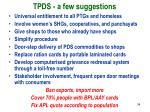 tpds a few suggestions