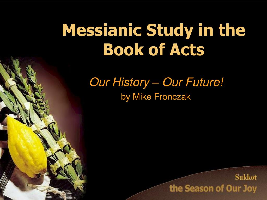 messianic study in the book of acts l.