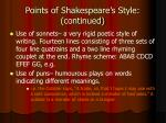 points of shakespeare s style continued