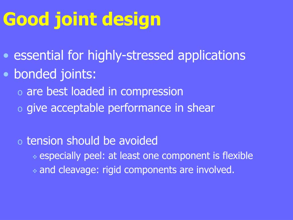 Good joint design