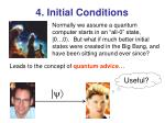 4 initial conditions