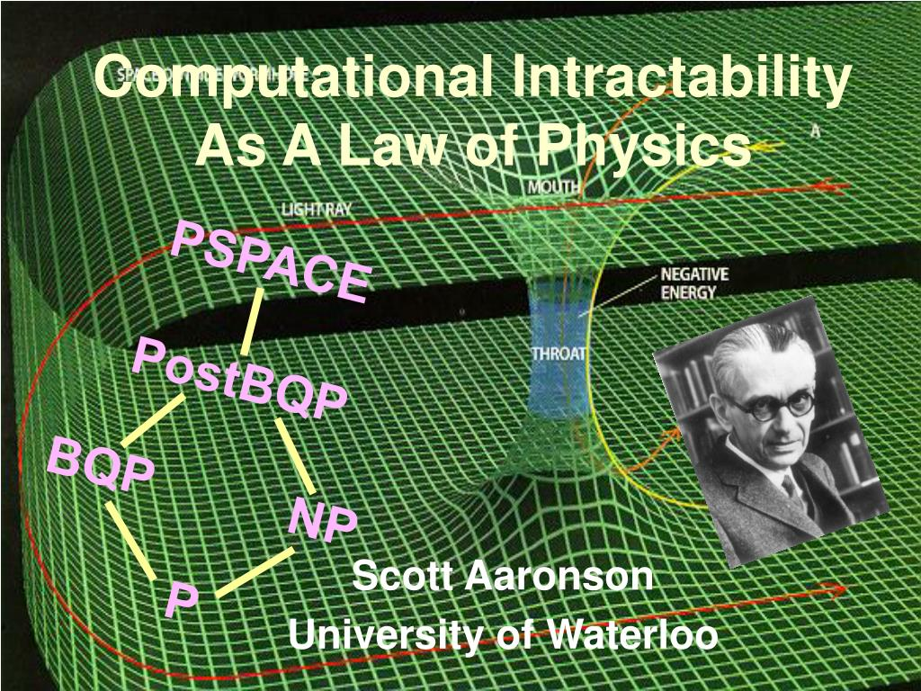 computational intractability as a law of physics l.