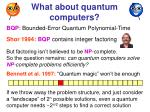 what about quantum computers