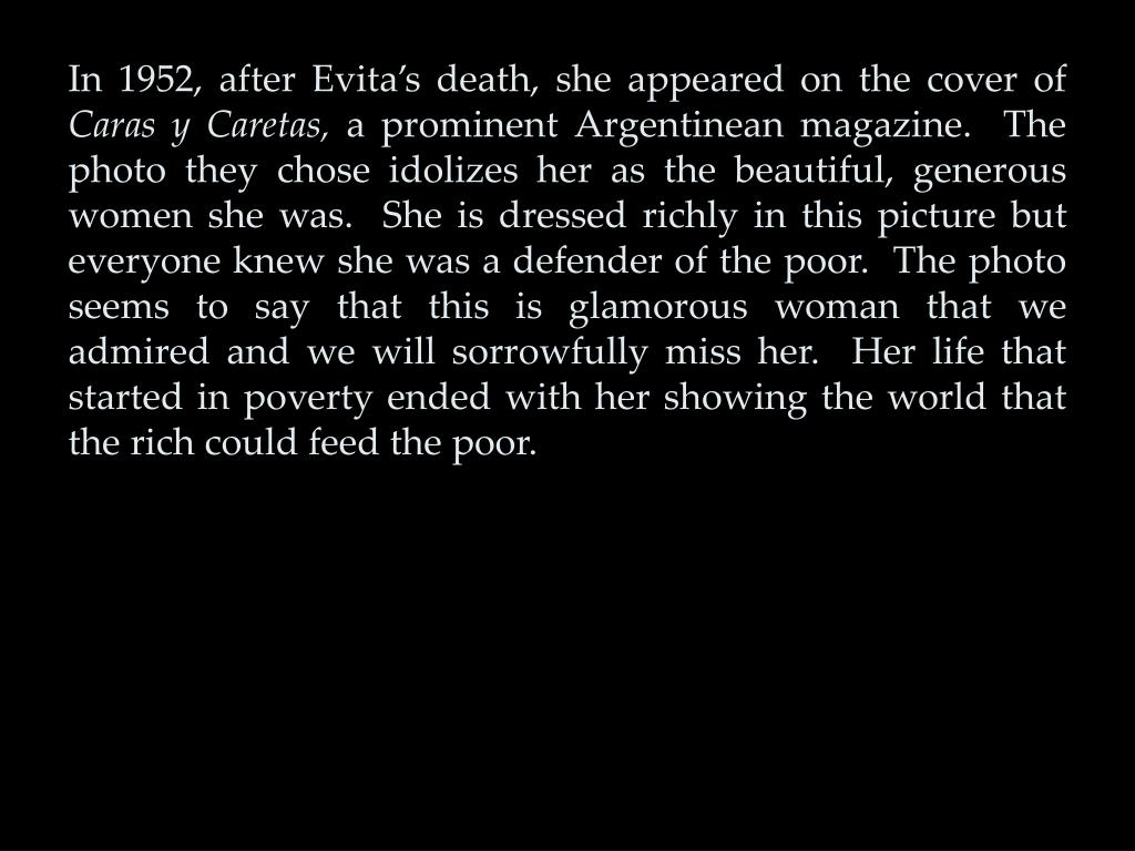 In 1952, after Evita's death, she appeared on the cover of