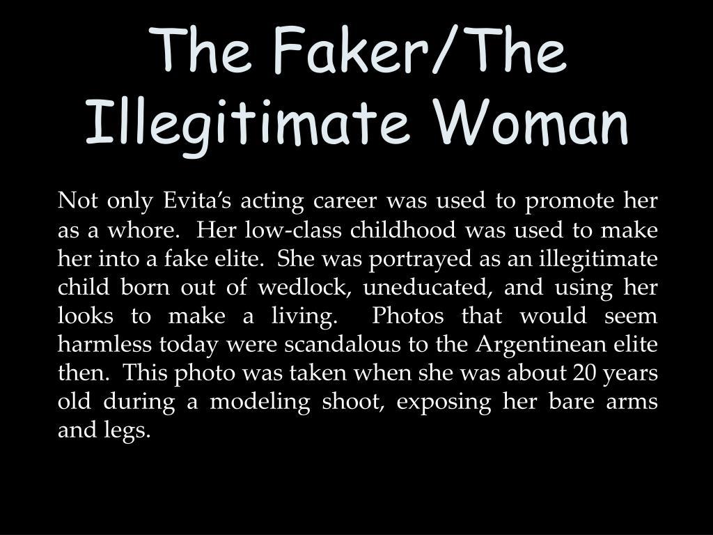 The Faker/The Illegitimate Woman