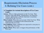 requirements elicitation process 4 refining use cases cont70