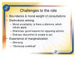 challenges to the role