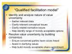 qualified facilitation model
