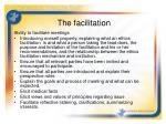 the facilitation