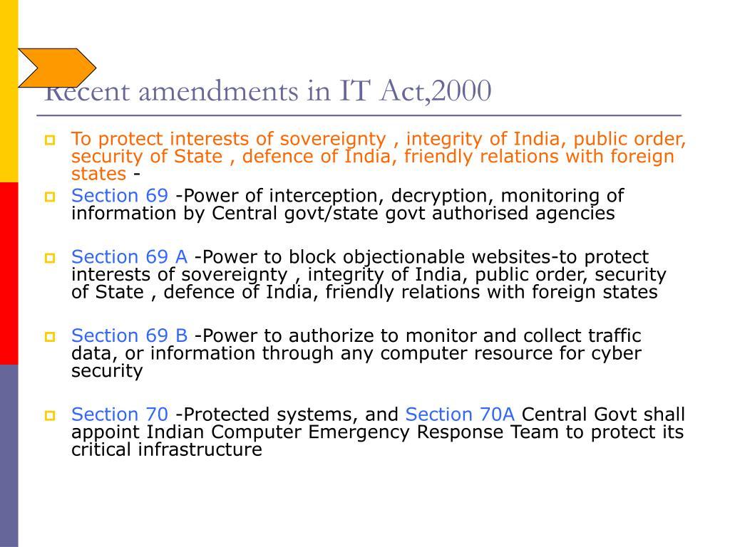 Recent amendments in IT Act,2000
