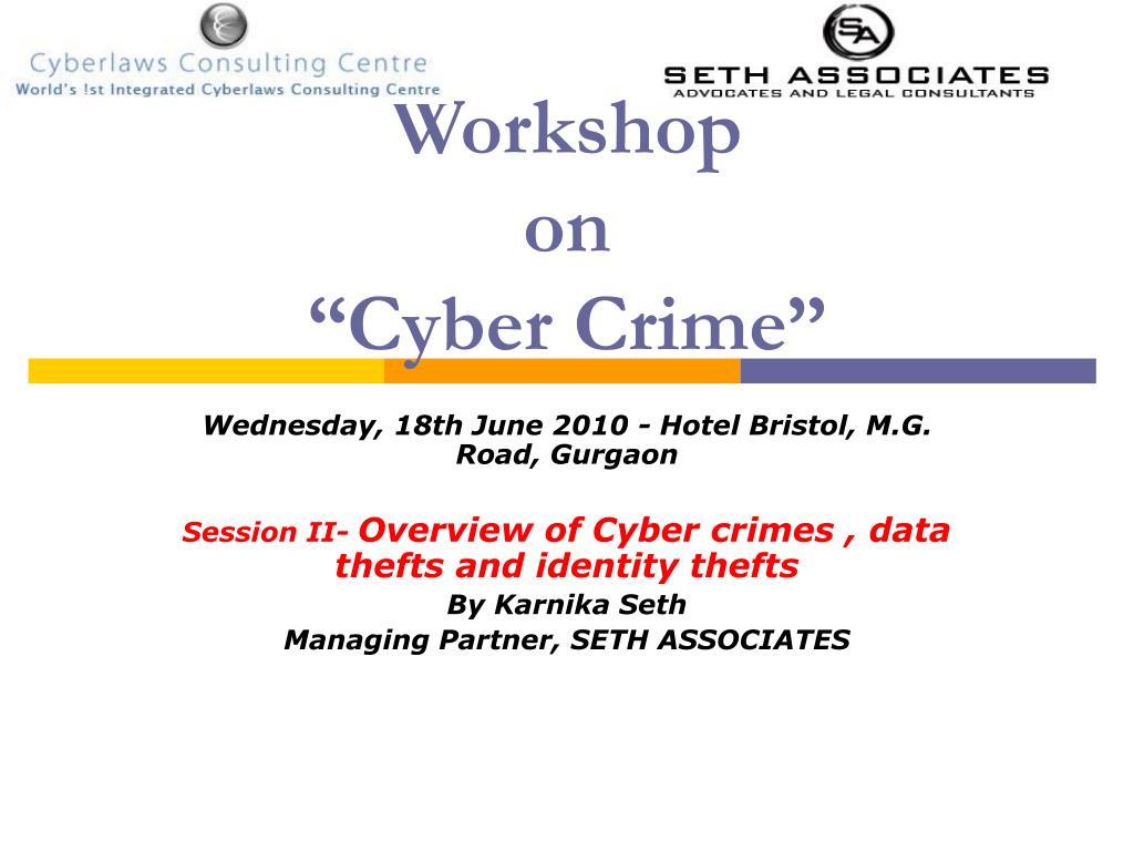 workshop on cyber crime l.