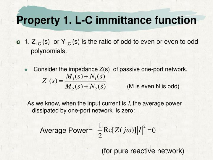 Property 1 l c immittance function