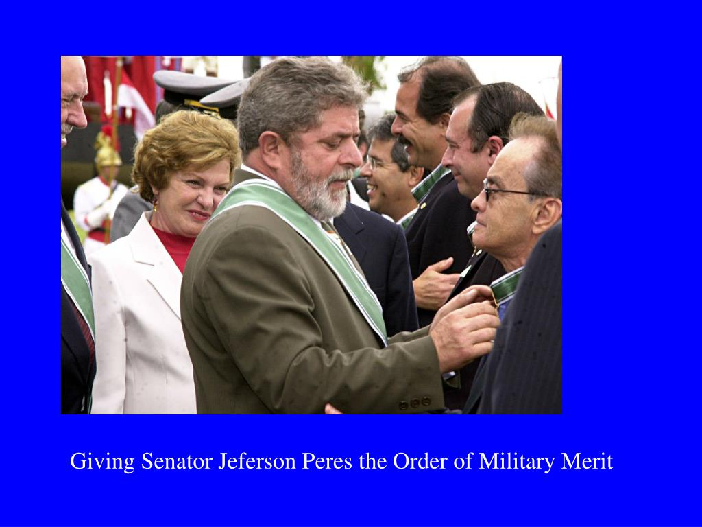 Giving Senator Jeferson Peres the Order of Military Merit