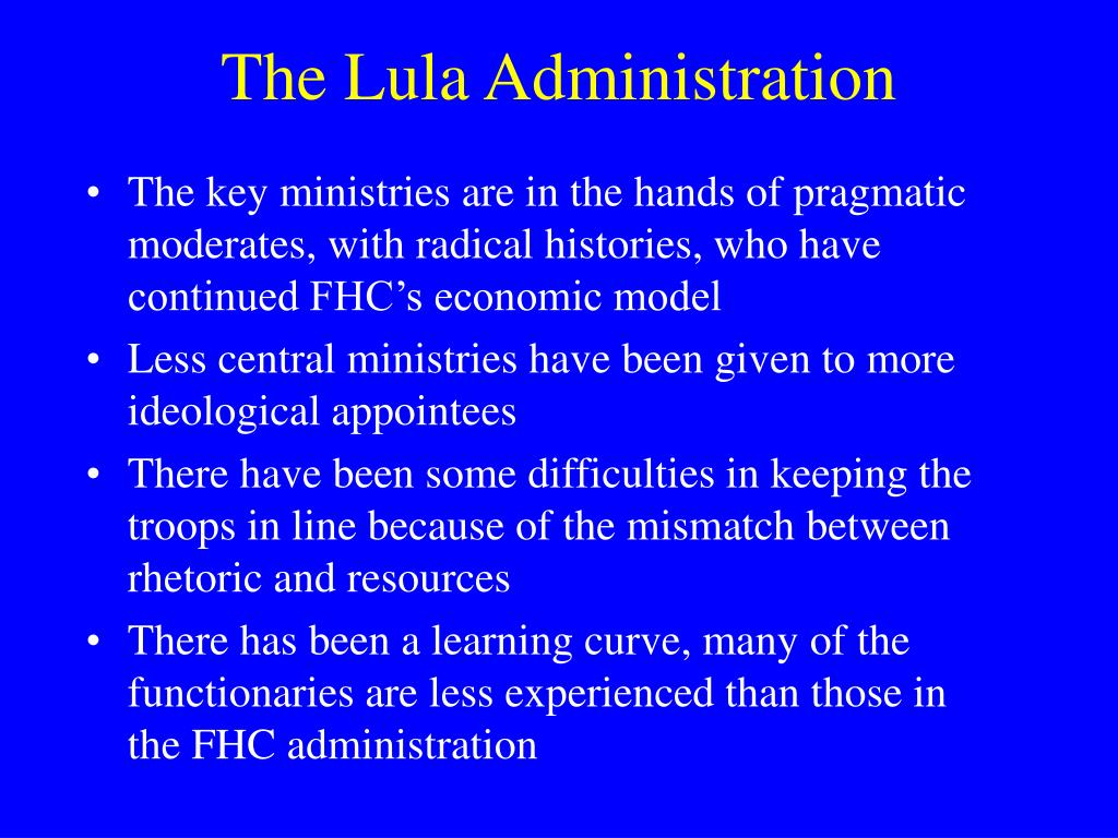 The Lula Administration