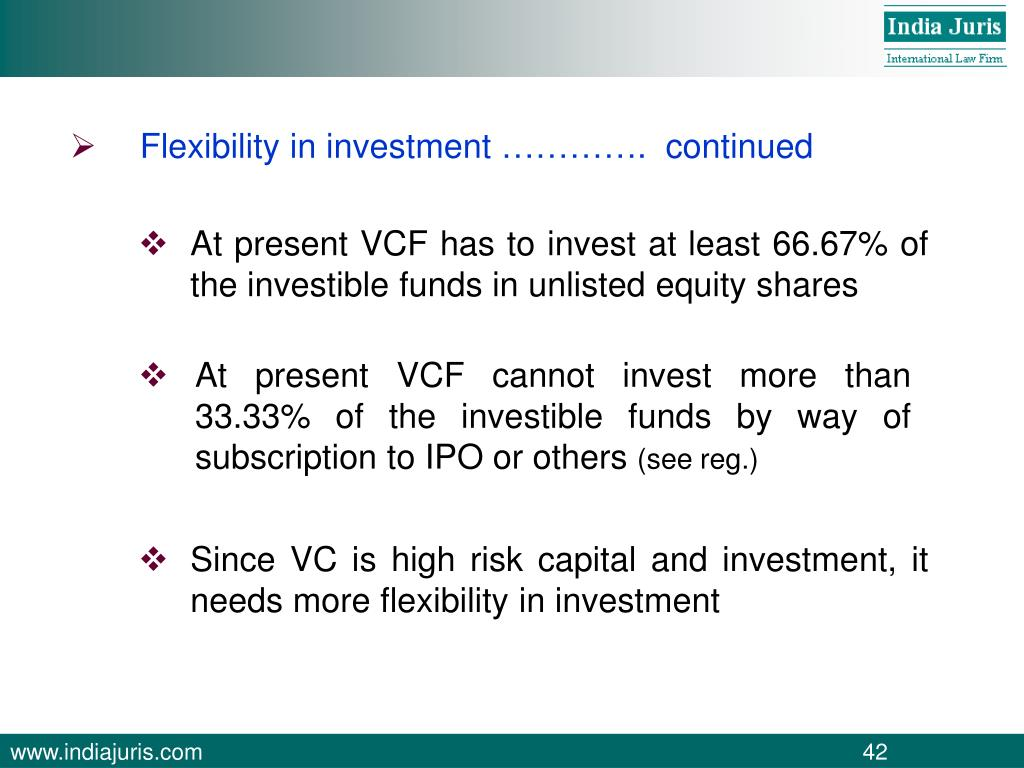 Flexibility in investment ………….  continued
