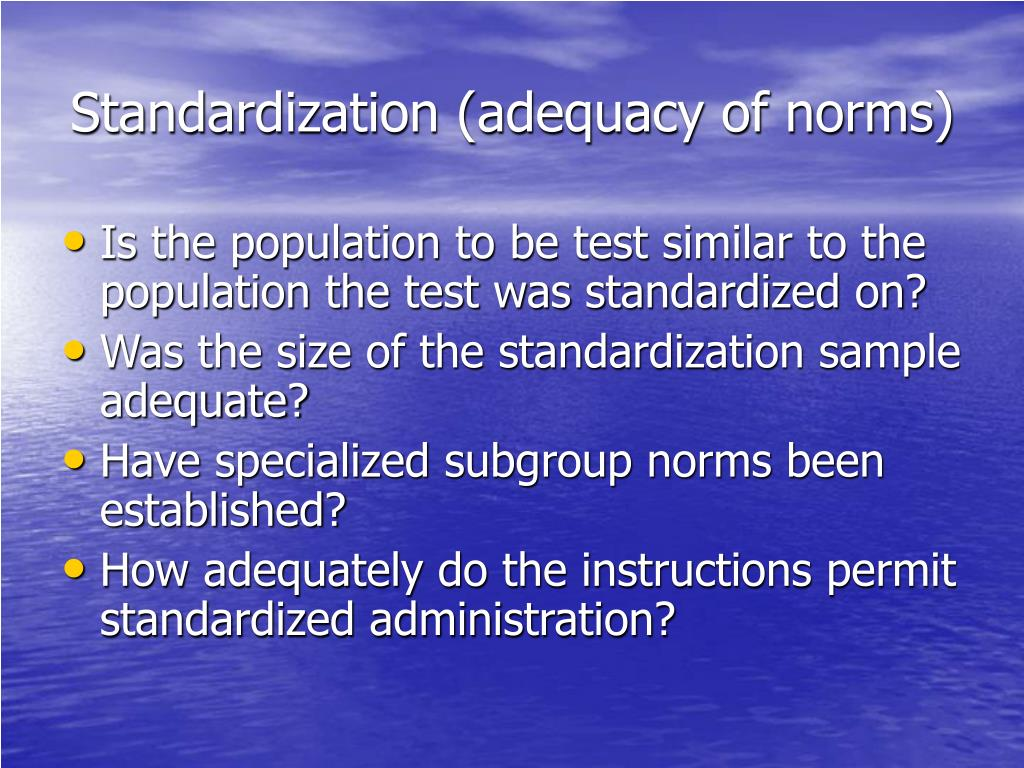 Standardization (adequacy of norms)