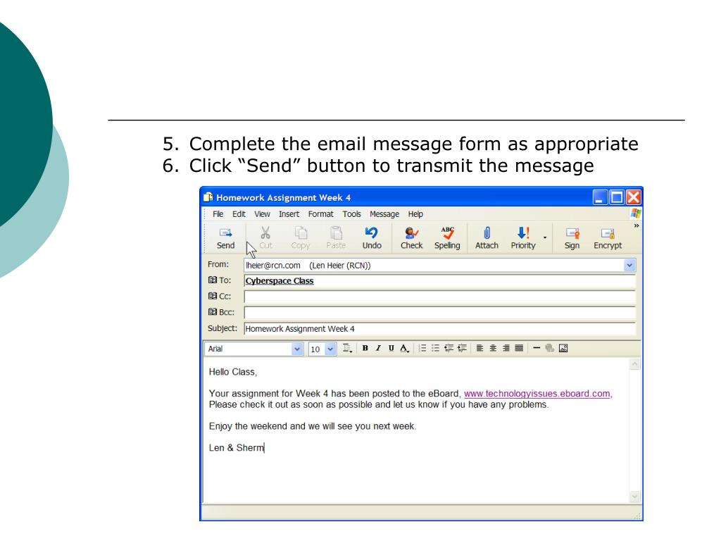 Complete the email message form as appropriate