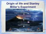 origin of life and stanley miller s experiment