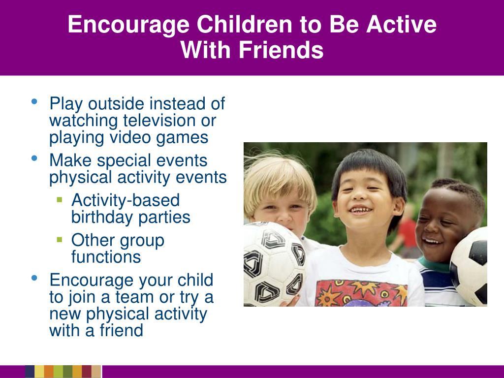 Encourage Children to Be Active
