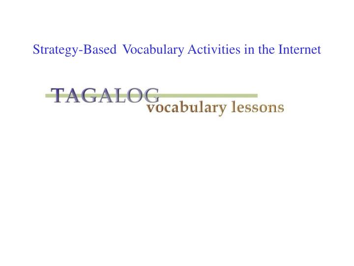 strategy based vocabulary activities in the internet n.