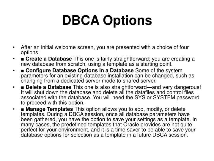 DBCA Options