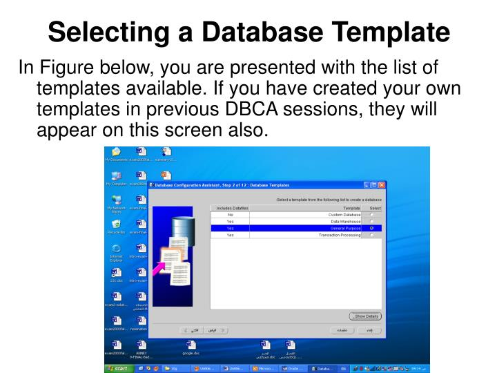 Selecting a Database Template