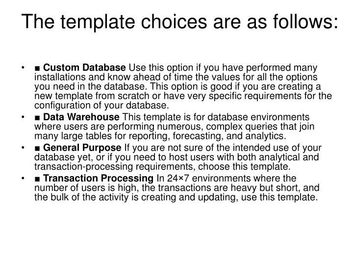 The template choices are as follows: