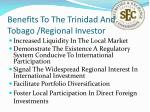 benefits to the trinidad and tobago regional investor