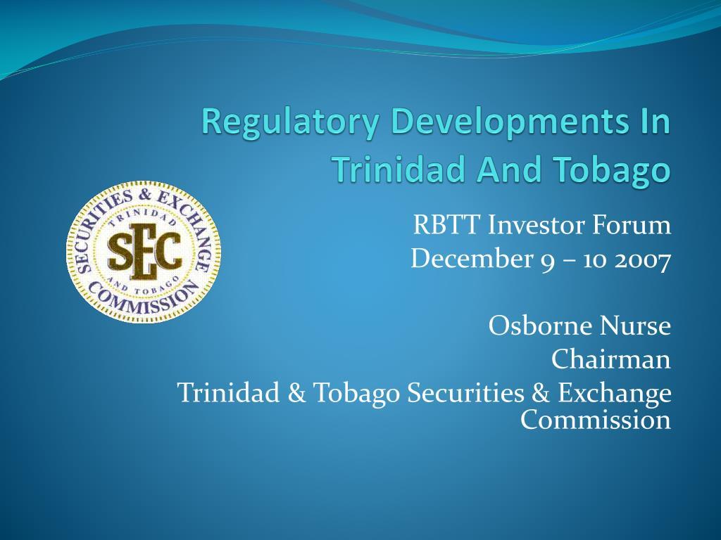 regulatory developments in trinidad and tobago l.