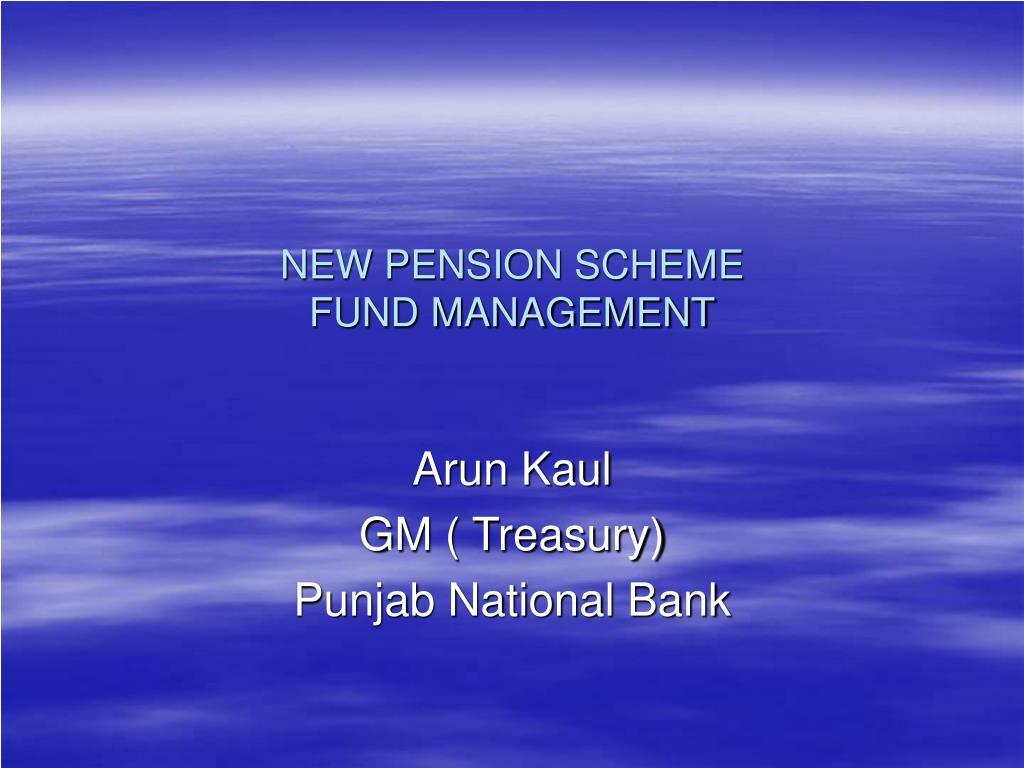 new pension scheme fund management l.