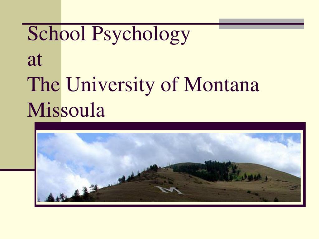 school psychology at the university of montana missoula l.