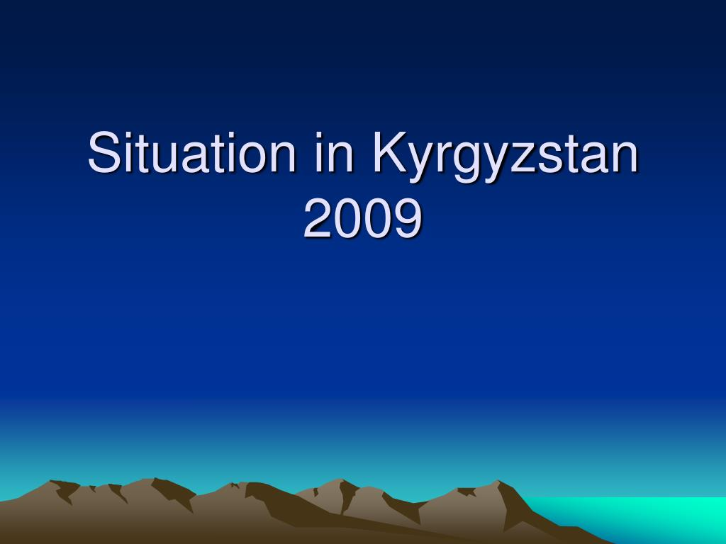 situation in kyrgyzstan 2009 l.