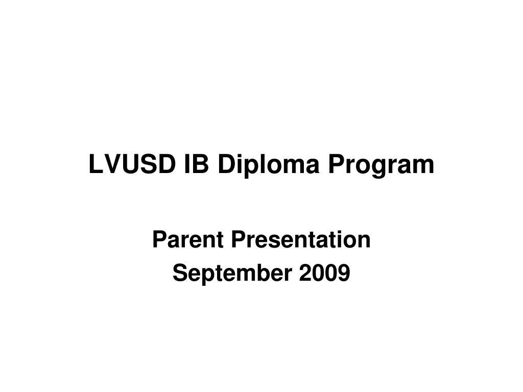 lvusd ib diploma program l.