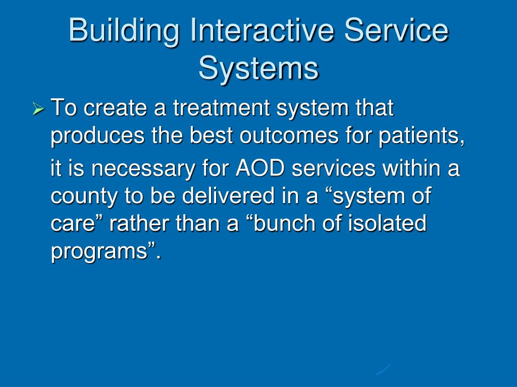 Building Interactive Service Systems
