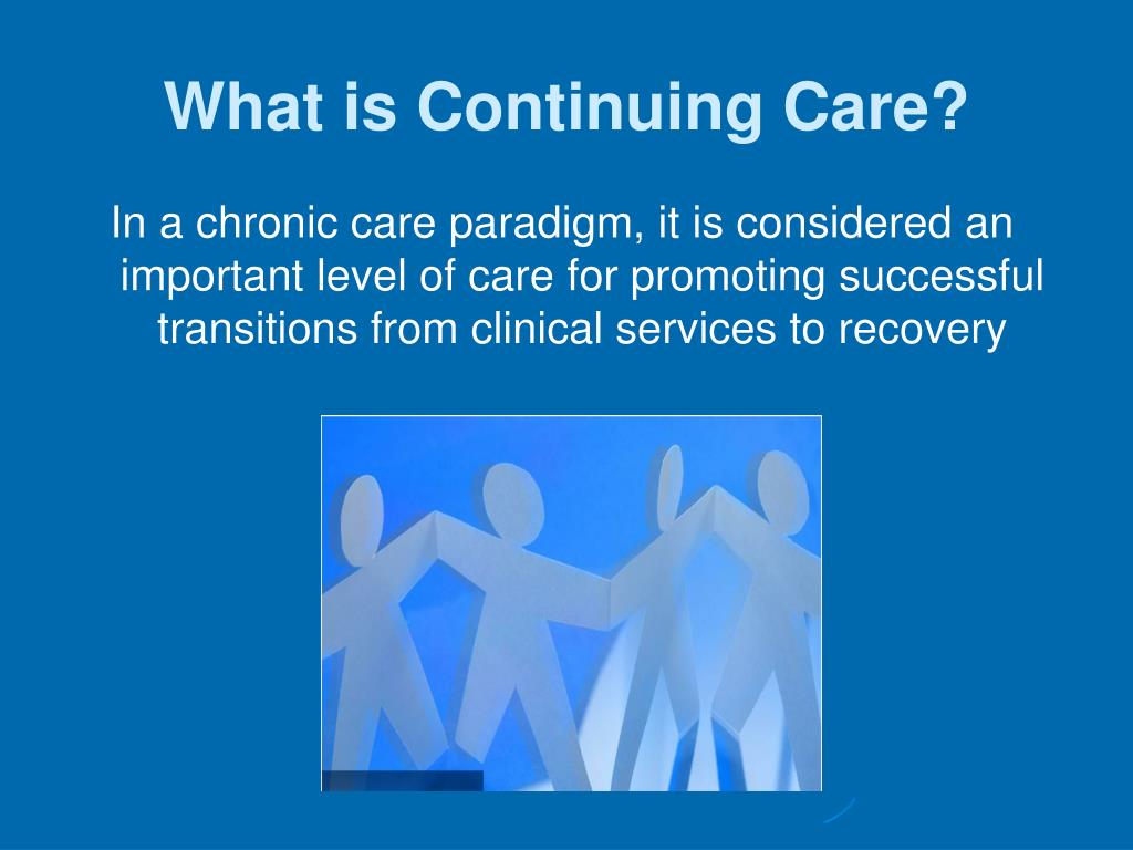 What is Continuing Care?