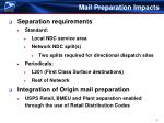 mail preparation impacts