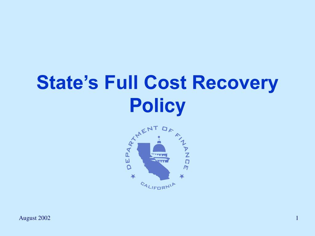 state s full cost recovery policy l.