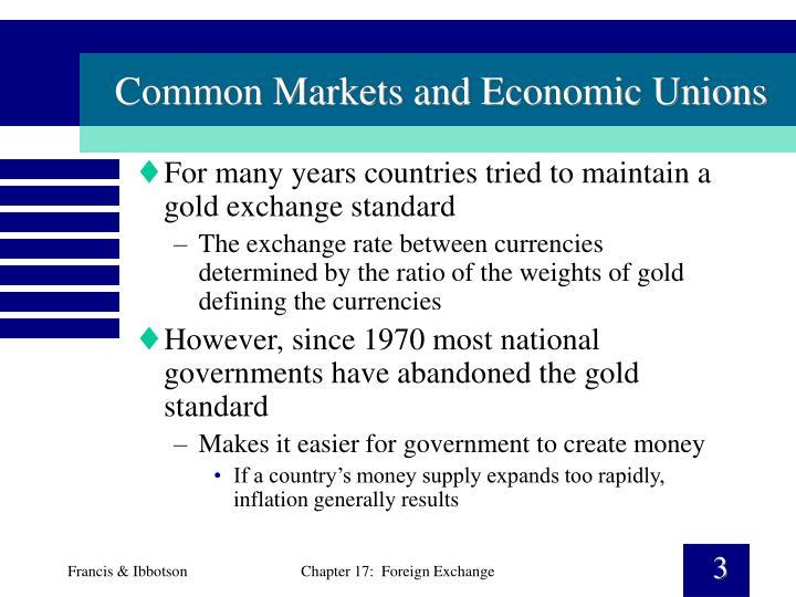 Common markets and economic unions