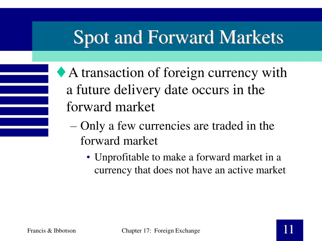 Spot and Forward Markets