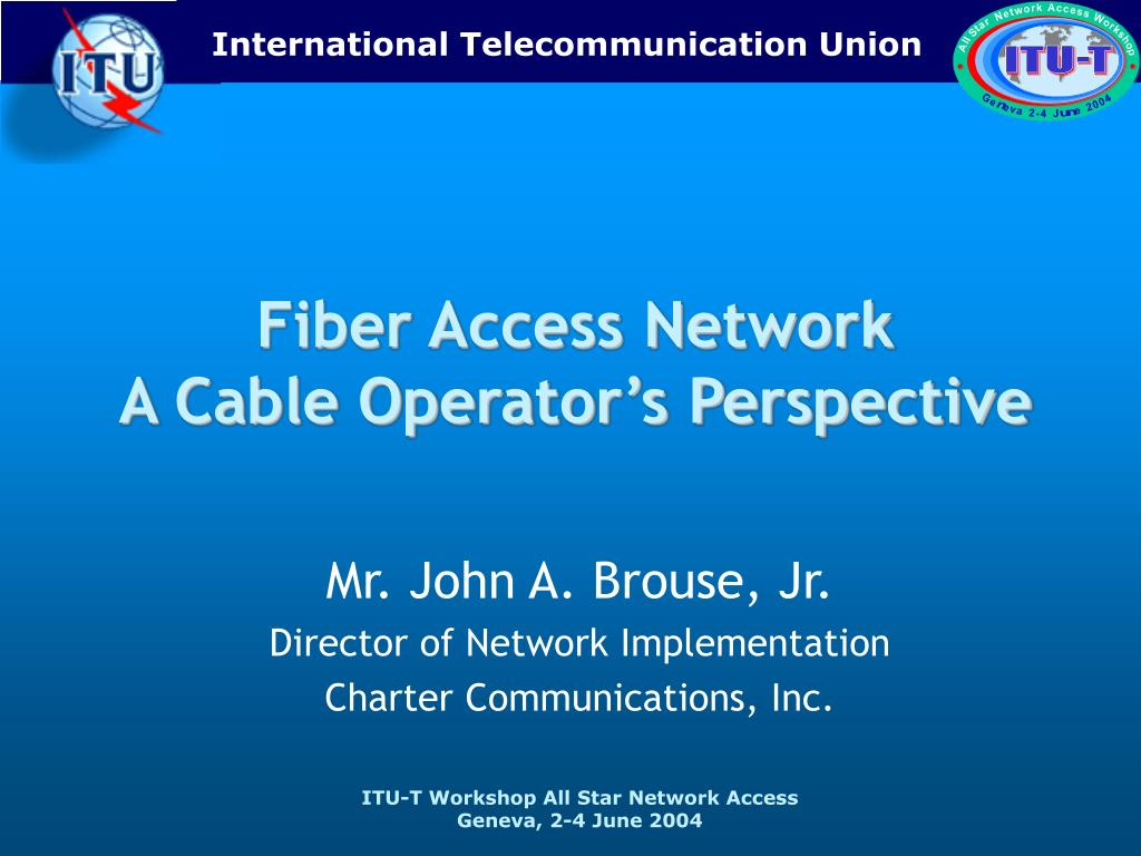 fiber access network a cable operator s perspective l.