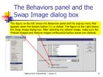 the behaviors panel and the swap image dialog box