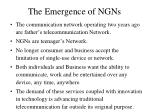 the emergence of ngns