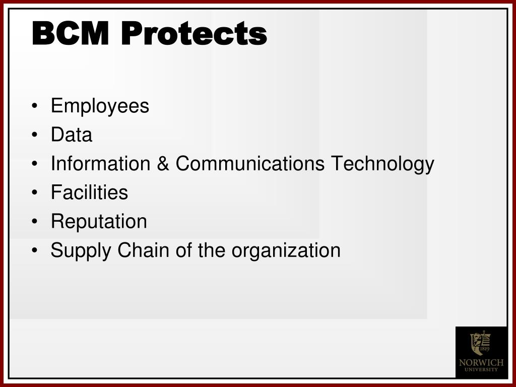 BCM Protects