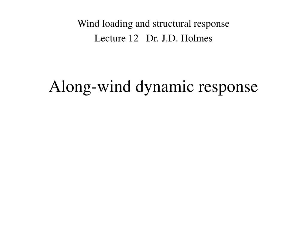 along wind dynamic response l.