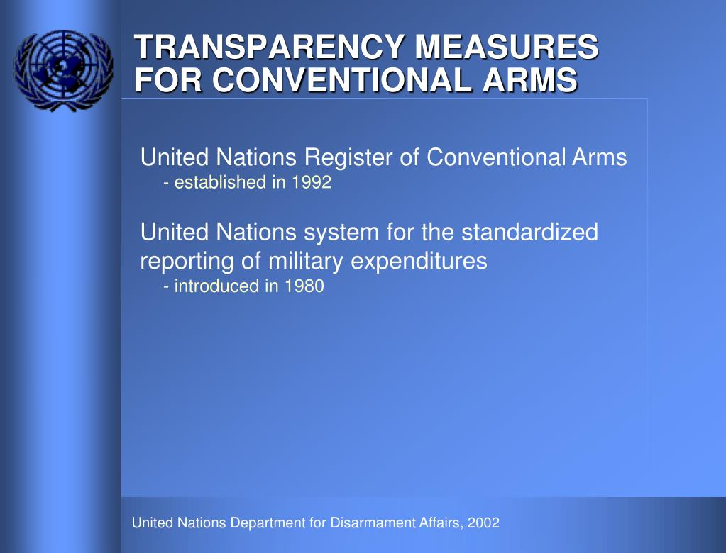 TRANSPARENCY MEASURES FOR CONVENTIONAL ARMS