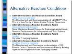 alternative reaction conditions15