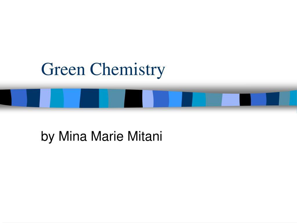 green chemistry l.