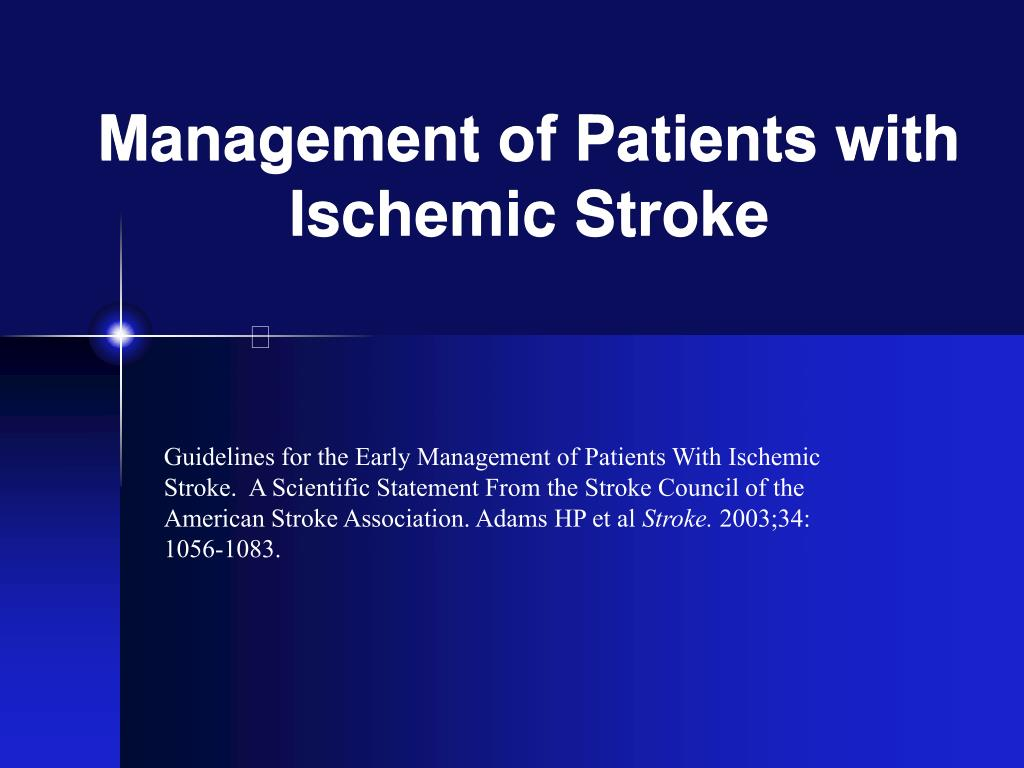 Management of Patients with Ischemic Stroke