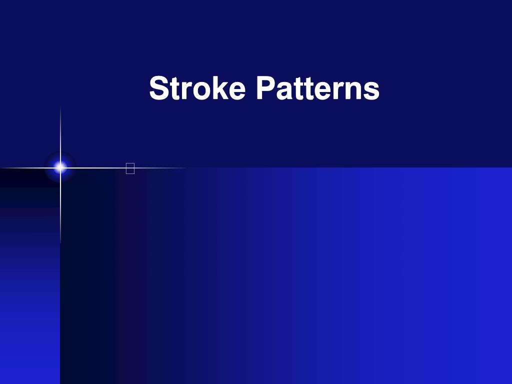 Stroke Patterns